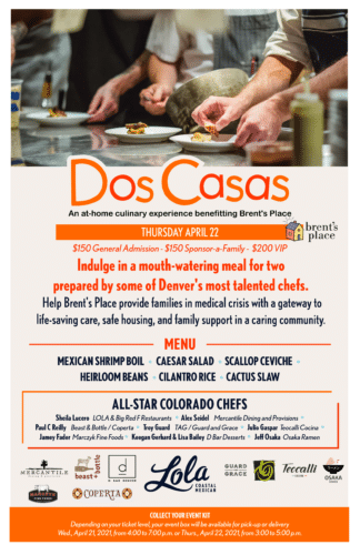 DOS CASAS An at-home culinary experience benefitting Brent's Place